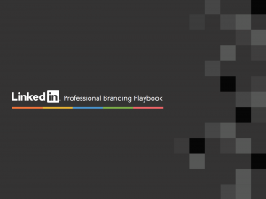 LinkedIn Professional Branding Playbook